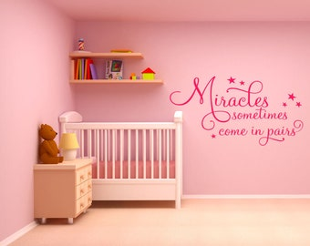"""Nursery """"Miracles Sometimes Comes In Pairs""""... Wall Art Sticker, Modern Decal"""