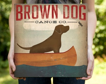 BROWN DOG Chocolate Labrador Canoe Ride Stretched Canvas Signed Ready-to-Hang