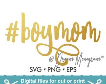 Boymom Svg / Mom Svg /  Mama Svg / Hashtag Boymom Svg /  Hashtag Svg / Cutting files for use with Silhouette Cameo and Cricut
