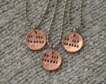 """Fundraiser to Support Families Effected by Mental Illness--Stamped """"Be the Change""""/""""Love"""" necklaces"""