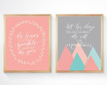 Set of Two Prints, Let Her Sleep For When She Wakes She Will Move Mountains and She Leaves A Little Sparkle Wherever She Goes, coral teal