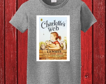 Charlotte's Web by E.B. White Classic Book Cover on 100% Preshrunk Cotton White Tee shirt