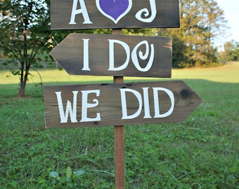 I do sign, I do we did, wedding photo prop, custom wedding signs, personalized wedding sign, wooden wedding signs, rustic wedding signage