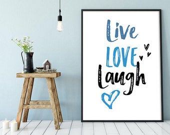 Live Love Laugh, Live Well Laugh Often Love Much Typographic ,Print Living Room Decor ,Inspirational live laugh, Love Wall ,Decor ,Bedroom