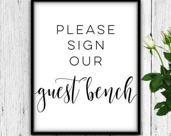 Please Sign Our Guest Bench, DOWNLOAD, Sign Our Guest Bench, Guest Bench Sign, Guest Bench, Wedding Guest Bench, Bench For Wedding, Wedding
