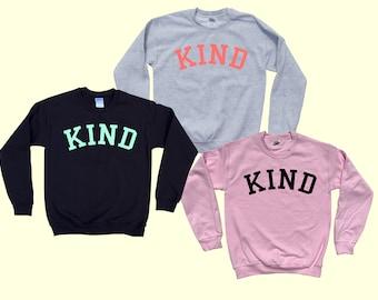 KIND - Crewneck Sweatshirt
