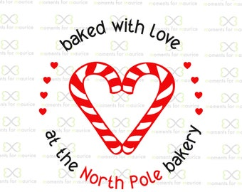 Baked With Love At The North Pole Bakery Tags (Christmas Cookies, Candy Cane, Cookies, The North Pole,) PNG and SVG