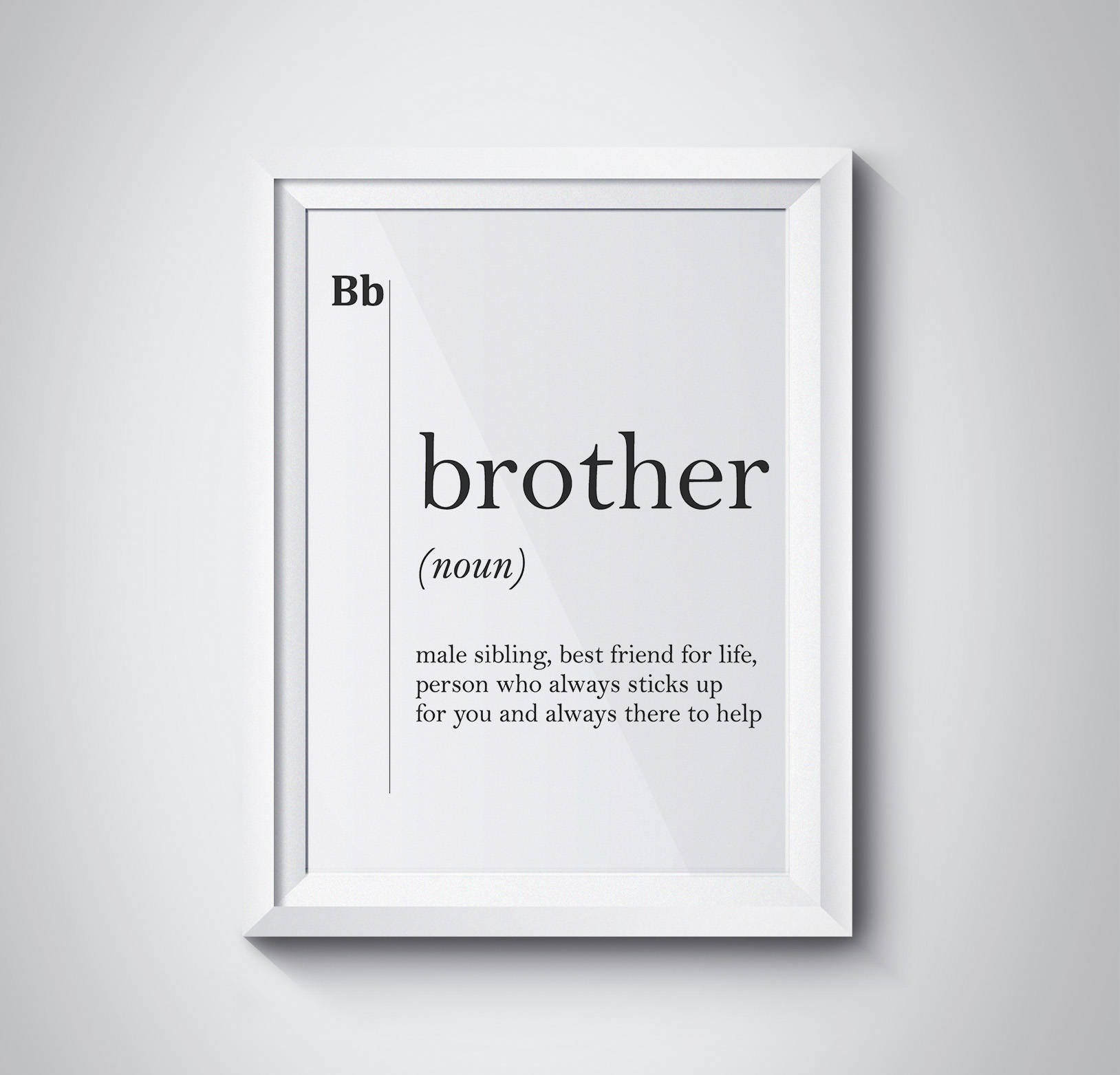 Brother Gift Ideas Brother Definition Brother Print Gift