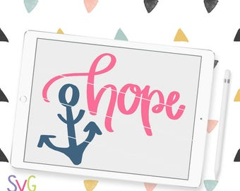 Hope SVG, Handlettered Christian Faith Cutting File, Cricut & Silhouette Compatible Digital Download Design, SVG Bliss, Cutting File