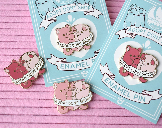 Featured listing image: Kawaii Adopt Dont Shop Enamel Pin