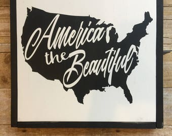 Wood Sign, America the Beautiful Sign, 15x15 Sign, United States Map Sign, USA Sign, Custom Sign, 4th of July, Memorial day, Patriotic Sign