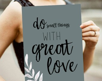 Do Small Things With Great Love, Custom Quote Canvas Print, Home Decor, Custom Canvas Print, Gallery Wall Decor, Office Decor, inspirational