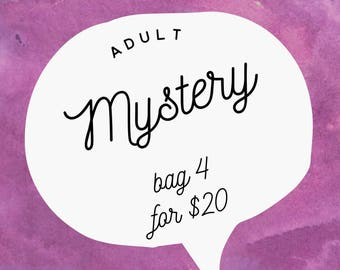 Adult Mystery Grab bag 4 for 20