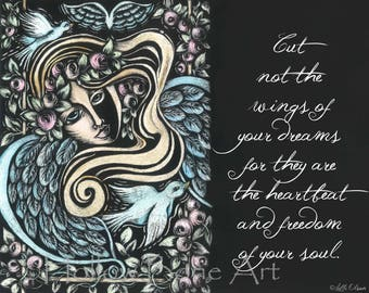 Cut Not The Wings of Your Dreams Matted Print - Scratchboard Quote Art - Black and White Inspirational Word Art  - Angel & Dove Illustration