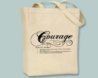 Courage Definition Typography Illustration Canvas Tote  --  Selection of  sizes available, image in ANY COLOR