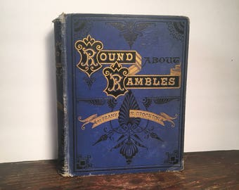 RESERVED - Do Not Buy - 1872 Round-About Rambles in Lands of Facts and Fancy, Antique Illustrated Book, Decoratively-Bound Victorian Book