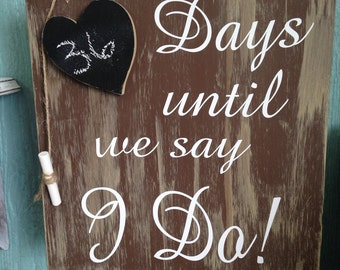 Days till we say i do chalkboard heart wedding count down wooden sign bridal shower or wedding gift