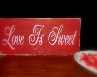 Love Is Sweet Valentines Day Candy Sign Decoration Shelf Sitter