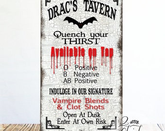 Drac's Tavern Primitive Sign, Halloween Sign, Dracula Sign, Vampire Sign, Halloween Decor