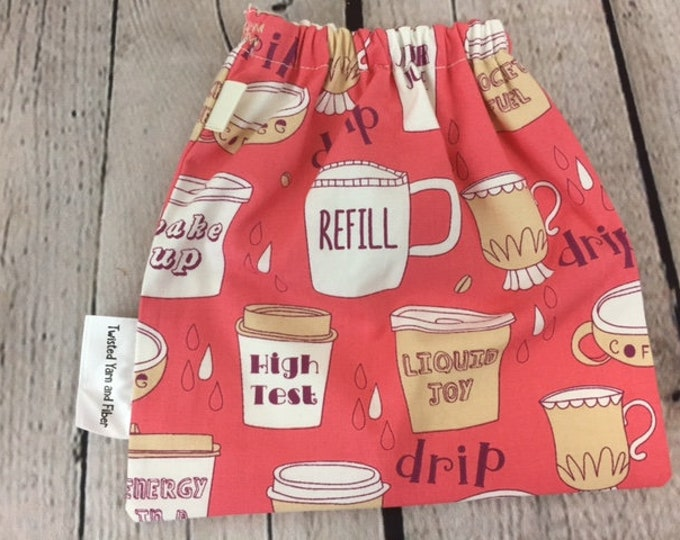 Coffee/ Jitter Juice , Yarn Ball bag, Yarn Bowl, Yarn Holder