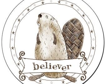 "Beaver Believer 3.5"" round magnet"