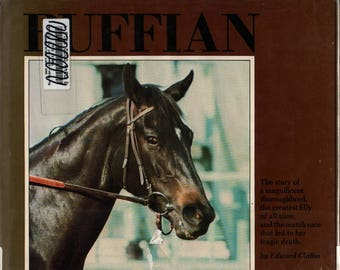 Ruffian: The Queen of the Phillies + Edward Claftin + Photographic Illustrations + 1975 + Vintage Horse Book