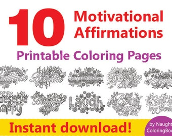 10 Printable Coloring Pages, Adult Coloring Book, Positive Quotes, Positive Vibes, Motivational Print, Positive Affirmation, Think Positive