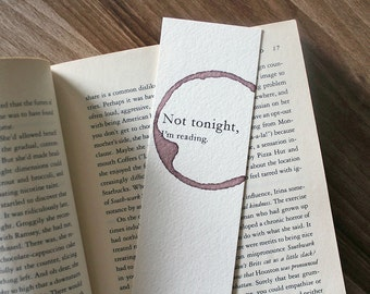 Funny Bookmark, Bookmark, Paper Bookmark, Not Tonight I'm Reading, Gift for Reader, Gift for Book Lover, Bookworm Gift, Gag Gift for Her