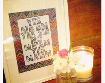 Yes Ma'am, No Ma'am Southern Print (Digital Print Automatic Delivery)