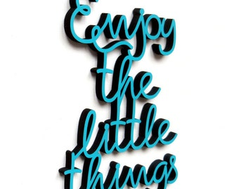 Enjoy the little things 14 x 19,7 cm -  wood lettering