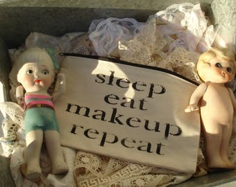 Zippered canvas bag*Sleep, eat,makeup,repeat*Just darling and useful too*