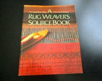 A Rug Weaver's Source Book 1984, Interweave Press
