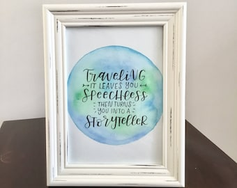 Watercolor art, hand lettered art, home decor, travel quote, calligraphy artwork