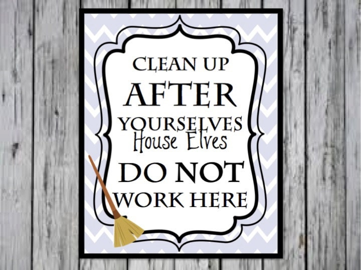 Harry potter kitchen quote clean up after yourselves house zoom solutioingenieria Images
