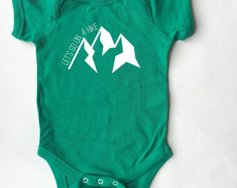 Go for a hike! Shirt for babies and toddlers. Lots of colors! Onesie *and* T-shirt options!