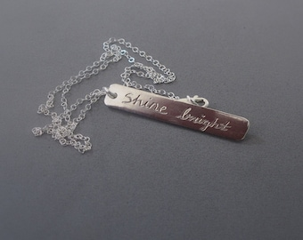 Inspiration necklace, Sterling silver bar necklace, Shine bright vertical bar necklace made to order
