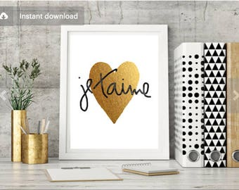 A4,je t'aime,Love,Heart,gold,words,gift for home,women,french,Paris,Printable,Art,Wall Art,Download, Printable Quotes, Home Decor, gift