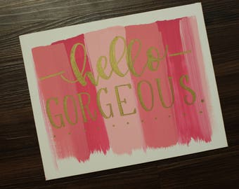 Hello Gorgeous Canvas Painting