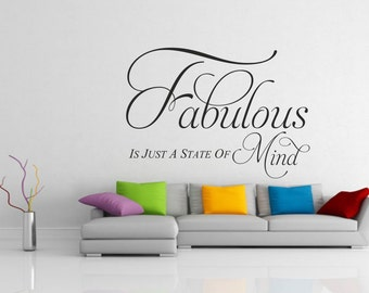 Fabulous is just a state of mind - wall art sticker decorative words