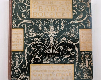 The Baby's Bouquet, songs & lyrics, hardcover, illustrations by Walter Crane
