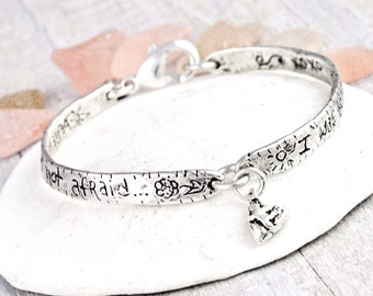 I Am Not Afraid Bracelet-- Romantic Bracelet - Handmade Jewelry - B249