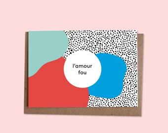 L'AMOUR FOU Greetings card w/ envelope