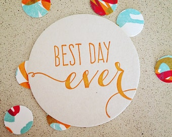 Set of eight Best Day Ever letterpress coasters