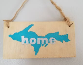 "Hand painted ornament-- U.P. with ""home"""