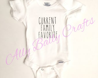 Current Family Favorite onesie® | Favourite onesie® | Current Family Favourite onesie®