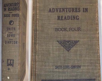1937 Childrens Book Adventure in Reading Book Four Smith - Lowe - Simpson - Illustrated - HB