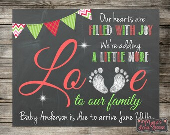 Our Hearts Are Filled With Joy We're Adding A Little More Love To Our Family / Printable Christmas Card / Pregnancy Announcement Photo Prop