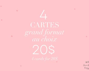 Buy 4 large format cards (no.10) of your choice for 20 dollars CAD / Card pack / Ensemble / Greeting cards / Valentine Day /Illustrations