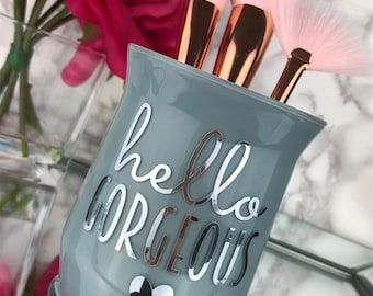 Makeup Brush Holder, Makeup Artist Gift, Makeup Vanity, Hello Gorgeous, Gift for her, Makeup lover, Makeup Vanity decor, Girly Things