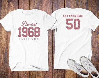 1968 Rose Glitter Limited Edition 50th Birthday Party Shirt, 50th years old shirt, limited edition 50 year old, 50th birthday Shirt